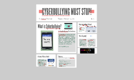 CYBERBULLYING MUST STOP!