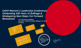 CUNY Women's Leadership Conference: Pre-Conference Webinar