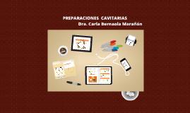 Copy of Copy of PREPARACIONES  CAVITARIAS