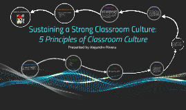 Sustaining a Strong Classroom Culture:
