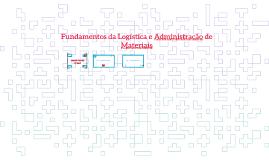 Fundamentos de Logística e Administração de Materiais