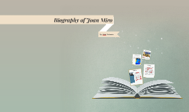 Biography of Joan Miro