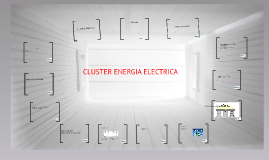 CLUSTER ENERGIA ELECTRICA