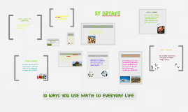 Copy of 10 Ways You Use Math In Everyday Life