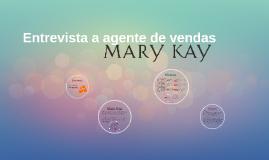 Entrevista a agente de vendas Mary Kay.