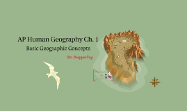 AP Geography Ch. 1 Geographic Concepts