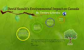 David Suzuki's Environmental Impact on Canada