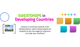 Sweatshops