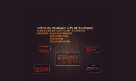 PRÁTICAS PEDAGÓGICAS INTEGRADAS