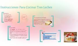 Instrucciones para cocinar de pastel de tres leches