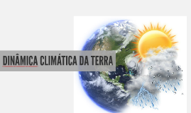 Dinâmica climática da Terra
