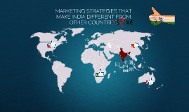 MARKETING STRATEGIES THAT MAKE INDIA DIFFERENT FROM OTHER CO