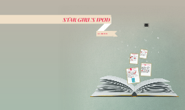STAR GIRL'S IPOD