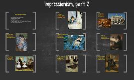 Impressionism part 2 (12/17)