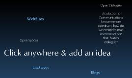 Open Spaces for Open Dialogue
