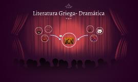 Copy of Literatura Griega- Dramática