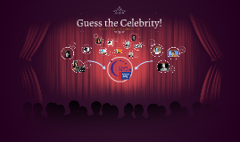 Guess the Celebrity!