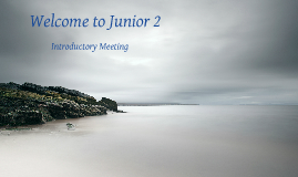 Welcome to Junior 2