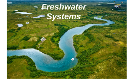 Freshwater Systems