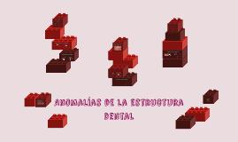 Anomalías de la estructura dental