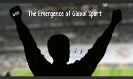 L5 - Emergence of Global Sport
