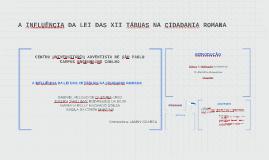 A INFLUÊNCIA DA LEI DAS XII TÁBUAS NA CIDADANIA ROMANA