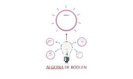 ALGEBRA DE BOOLEN