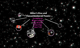 Hitler's Rise and Consolidation of Power