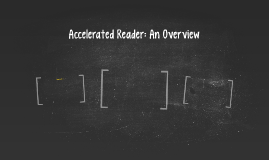 Accelerated Reader: An Overview