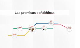Copy of Las premisas señaléticas