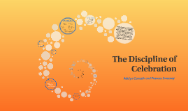 The Discipline of Celebration