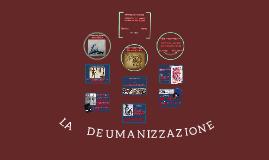 Copy of Deumanizzazione