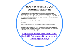 bus 650 week 2 Bus 650 week 2 dqs 2016, a multidisciplinary network of professionals dedicated to helping those during and after a crisis situation establishing standards for professionals who work with survivors through 17 certification programs.