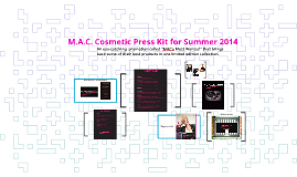 M.A.C. Cosmetic Press Kit for Summer 2014