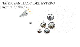 Viaje a Santiago del Estero