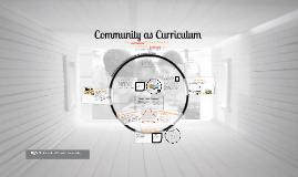 Community as Curriculum