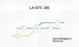 LA GTC 185