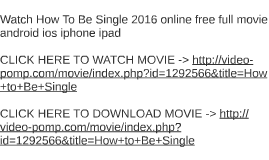 Watch how to be single 2016 online free full movie android i by liz watch how to be single 2016 online free full movie android i by liz ramirez on prezi ccuart Choice Image