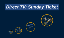 Direct TV: Sunday Ticket