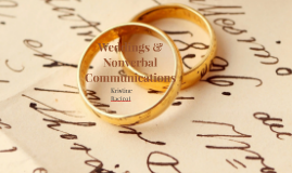 Weddings & Nonverbal Communications