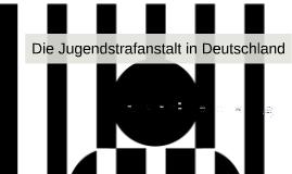 Das Jugendgefängis in Deutschland