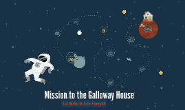 Mission to the Galloway