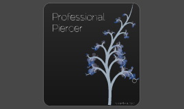 How To Become a Professional Piercer