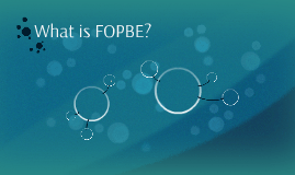What is FOPBE?