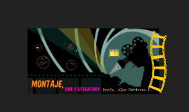 Montaje, Cine y Literatura