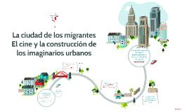 La ciudad de los migrantes