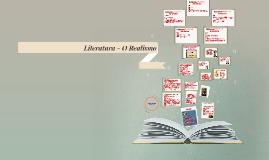 Copy of Copy of Literatura - O Realismo