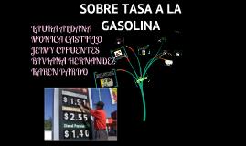 Copy of SOBRETASA A LA GASOLINA, ACPM