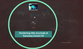Copy of Marketing Mix Analysis of Samsung S4