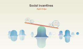 Socail Insentives